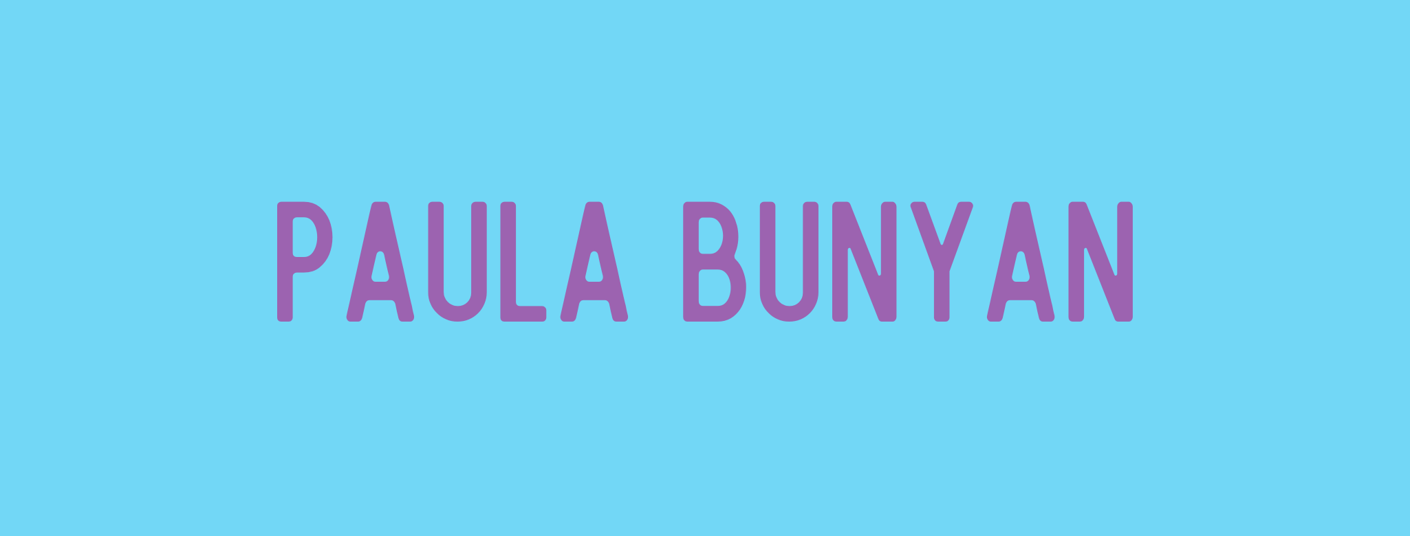 Paula Bunyan (Rebroadcast)